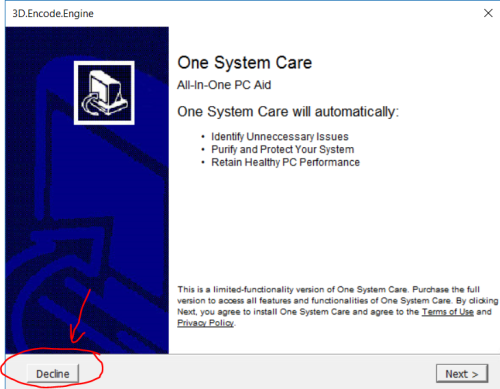 Decline to install that One System Care SW