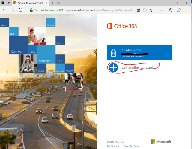 Login with the account associated to your Company (<em>username</em>: your company email) [not with your private personal <em>Microsoft Account </em>]