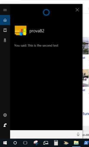 All the input from the user is processed by the remote bot and Cortana shows the bot response.